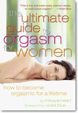 """The Ultimate Guide to Orgasm For Women"""